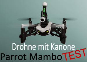 Drohnen Test: Parrot Mambo Quadrocopter