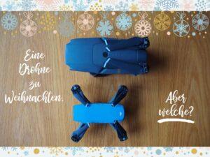 Drohne als Geschenk zu Weihnachten: Welche ist die beste?