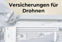 Drohnen-Versicherung ist Pflicht